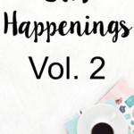 STH Happenings// Vol. 2