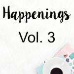 STH Happenings// Vol. 3