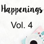 STH Happenings// Vol. 4