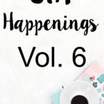STH Happenings// Vol. 6