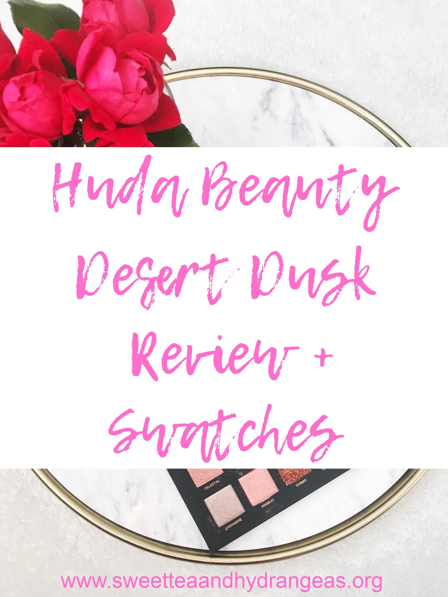 STH Huda Beauty Desert Dusk Review + Swatches