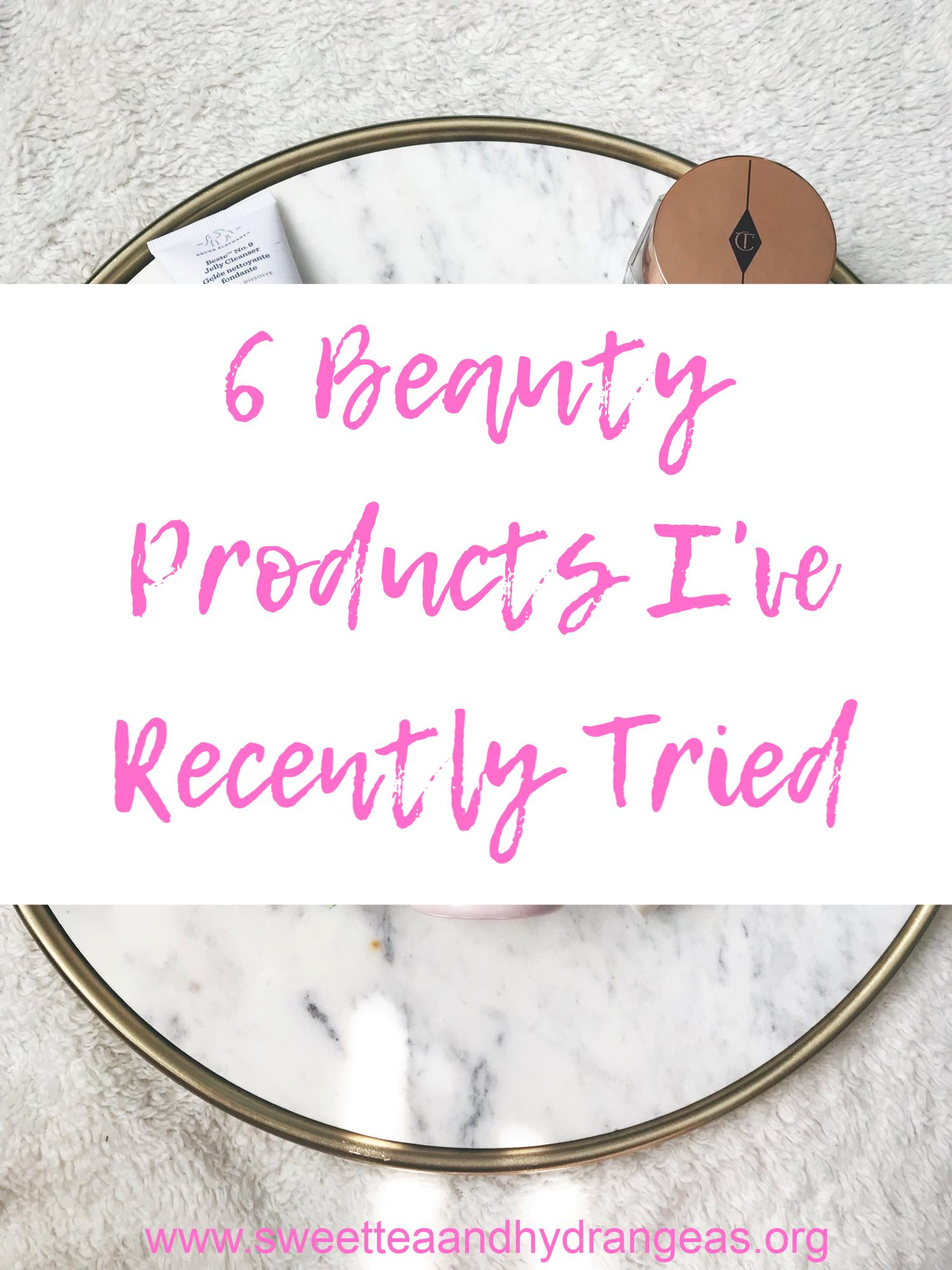 Sweet Tea & Hydrangeas 6 Beauty Products I've Recently Tried