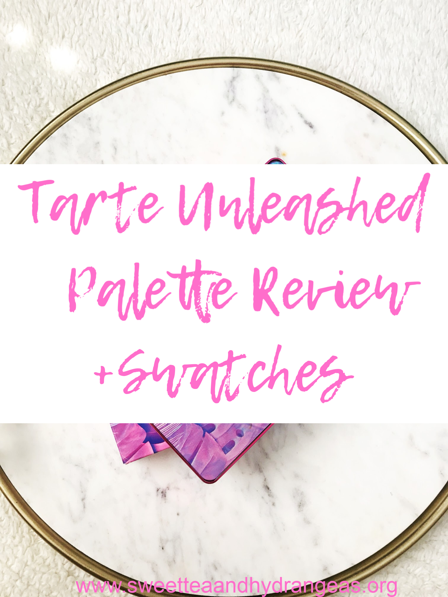 STH Tarte Unleashed Palette Review + Swatches