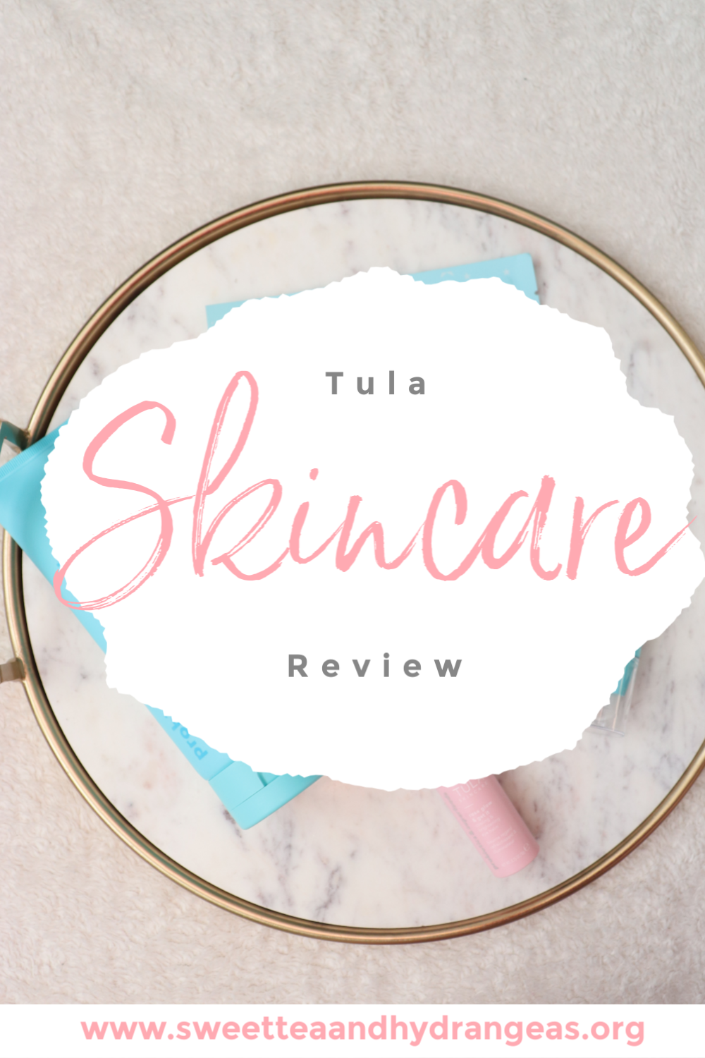 Sweet Tea & Hydrangeas Tula Skincare Review