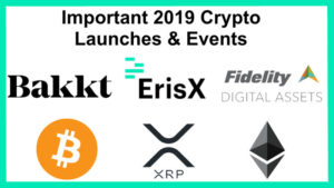 Crypto Market Predictions for 2019 – Important Launch Dates & Events