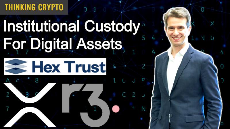 Interview: Alessio Quaglini CEO & Cofounder Of Hex Trust – Institutional Custody – R3 Corda XRP – Bank Tokenization
