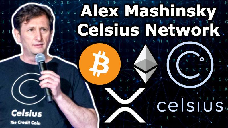 Interview: Alex Mashinsky CEO of Celsius Network – Crypto Lending, Borrowing & Interest – NYC Soon!