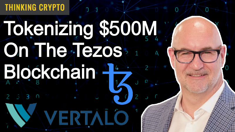 Read more about the article Interview: Vertalo Founder & CEO Dave Hendricks – Tokenizing $500 Million In Assets On The Tezos Blockchain