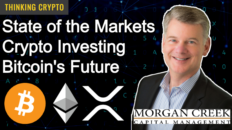 You are currently viewing Interview: Mark Yusko CEO of Morgan Creek Capital – Markets, Economy, Bitcoin & Crypto