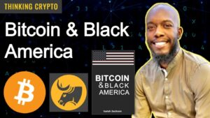 Bitcoin & Black America – Author & CoFounder of KRBE Digital Asset Group Isaiah Jackson Interview