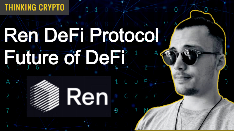 Read more about the article Ren DeFi Protocol & Future of DeFi – Interview with Ren CTO & CoFounder Loong Wang