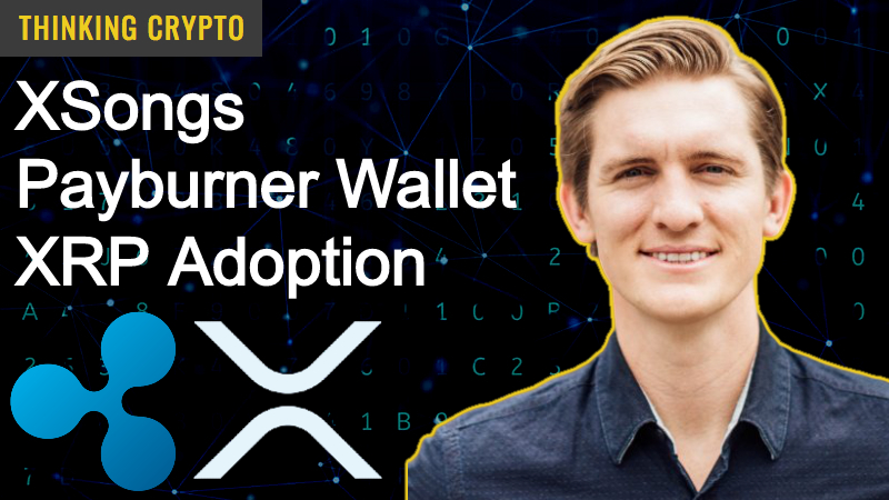Interview: Craig DeWitt Ripple – XSongs, Payburner Wallet, XRP Payments & Adoption