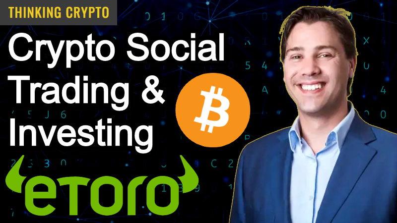 Read more about the article Yoni Assia eToro Founder & CEO Interview – Warren Buffett Dinner, Bitcoin, Ethereum, DeFi, Ripple XRP & More!