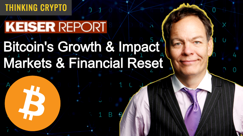 Max Keiser Interview – Bitcoin's Growth & Impact, Economy, Markets & Financial Reset