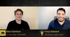 Rairble Co-Founder Alex Salnikov Interview – NFTs, Rarible Protocol, Ethereum Gas Fees, Visa NFT