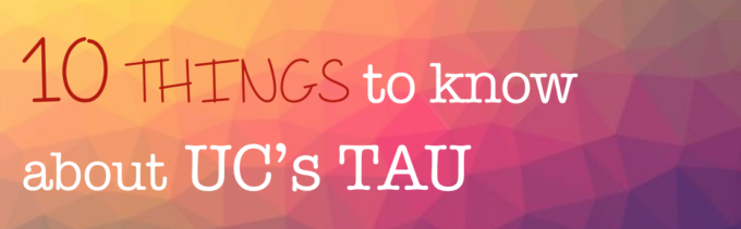 10 Things To Know About TAU