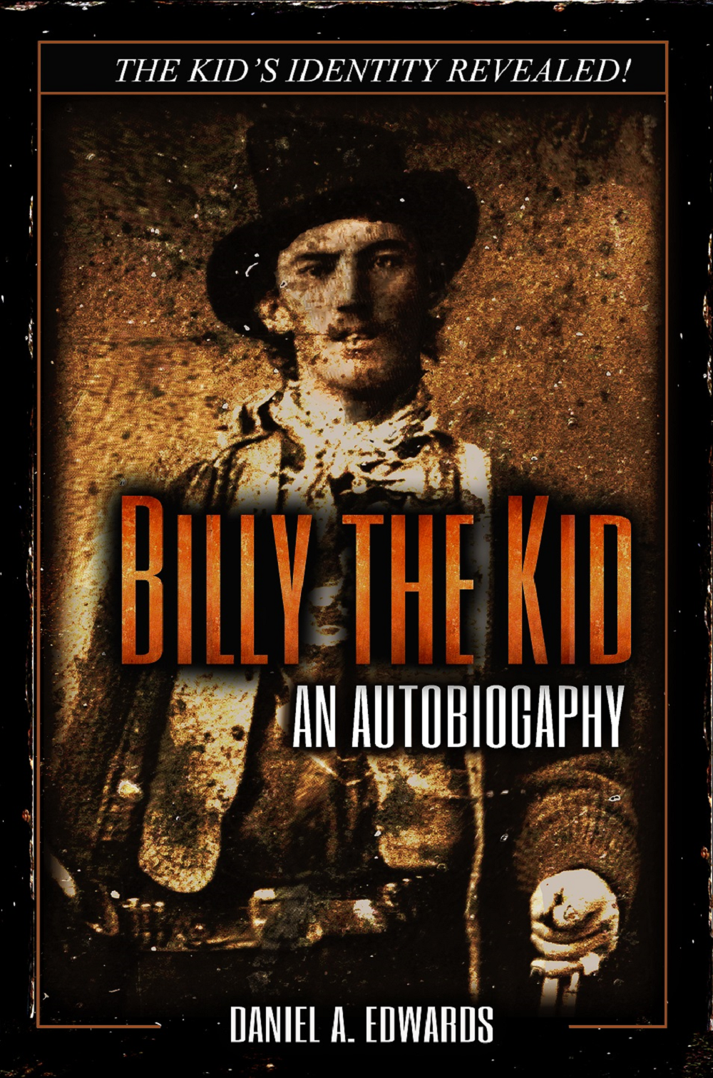 Bill the Kid: An Autobiography