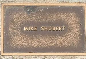 Shubert, Mike