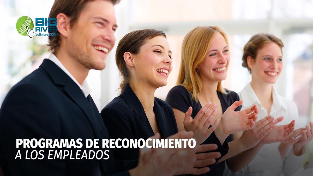 PROGRAMAS DE RECONOCIMIENTO A LOS EMPLEADOS