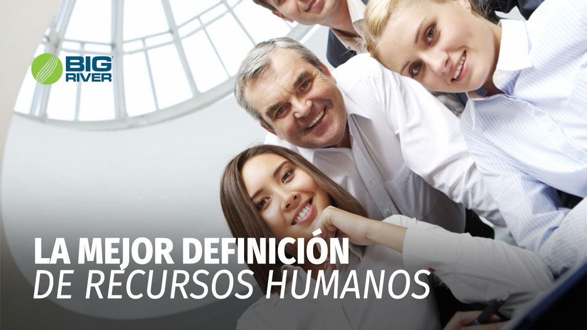 LA MEJOR DEFINICIÓN DE RECURSOS HUMANOS