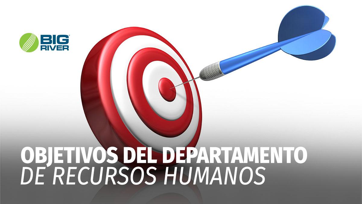 OBJETIVOS DEL DEPARTAMENTO DE RECURSOS HUMANOS