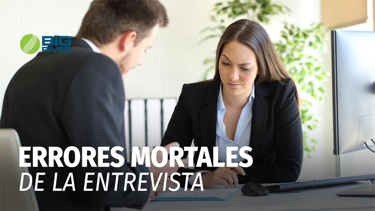 ERRORES MORTALES DE LA ENTREVISTA