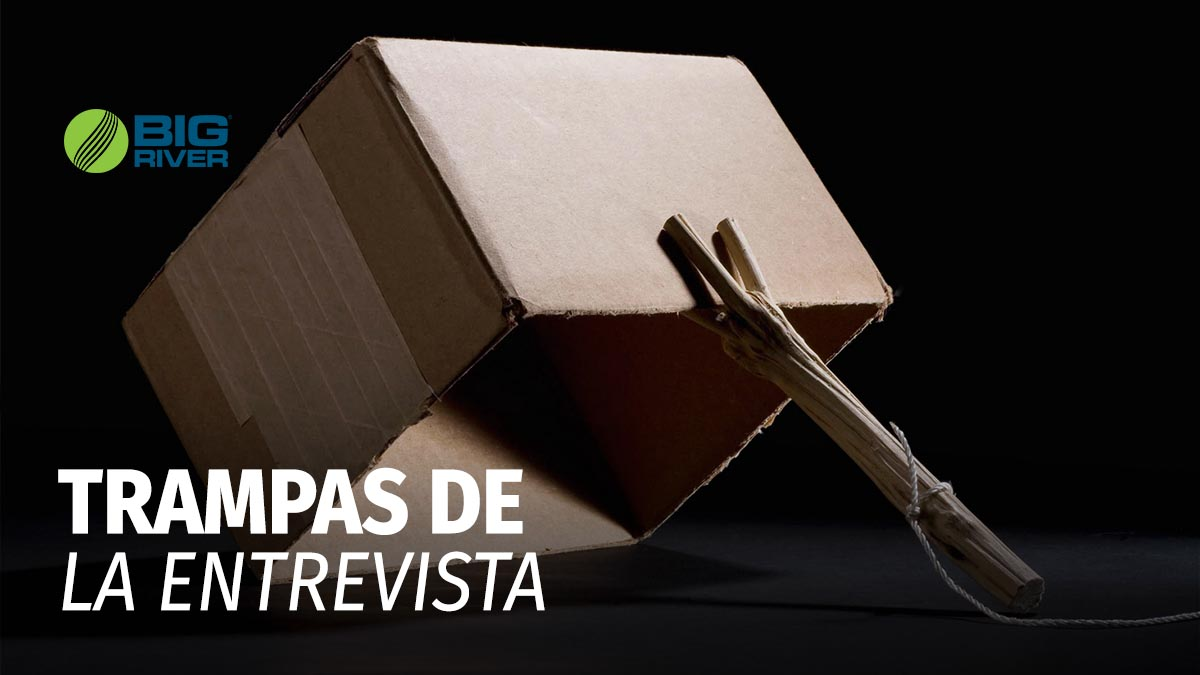 TRAMPAS DE LA ENTREVISTA