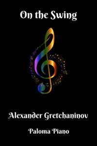Gretchaninov - On the Swing