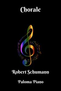 Paloma Piano - First Classics - Schumann - Chorale