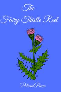 Fairy Thistle Reel