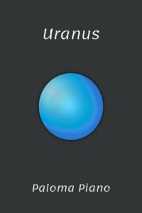Paloma Piano - Uranus