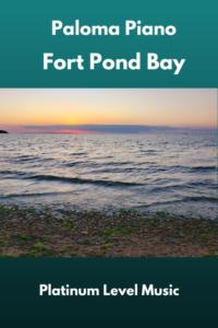 Paloma Piano - Fort Pond Bay