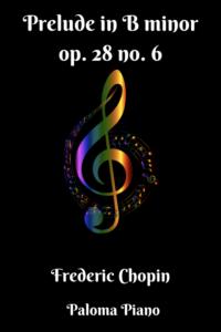 Paloma Piano - Chopin - Prelude in B Minor