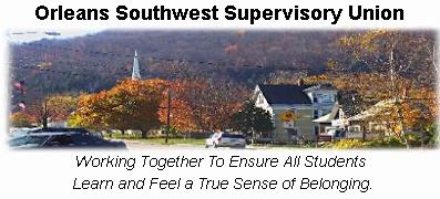 Orleans Southwest Supervisory Union Schools
