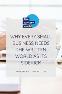 Why every small business needs the written world as its sidekick written on a background with a laptop