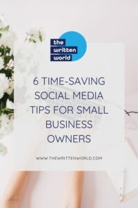 6 time saving social media tips for small business owners with the written world logo on a light background with a laptop
