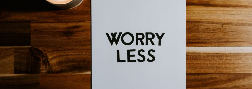 overcome worry and anxiety