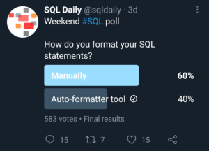 Twitter poll on SQL code formatting.