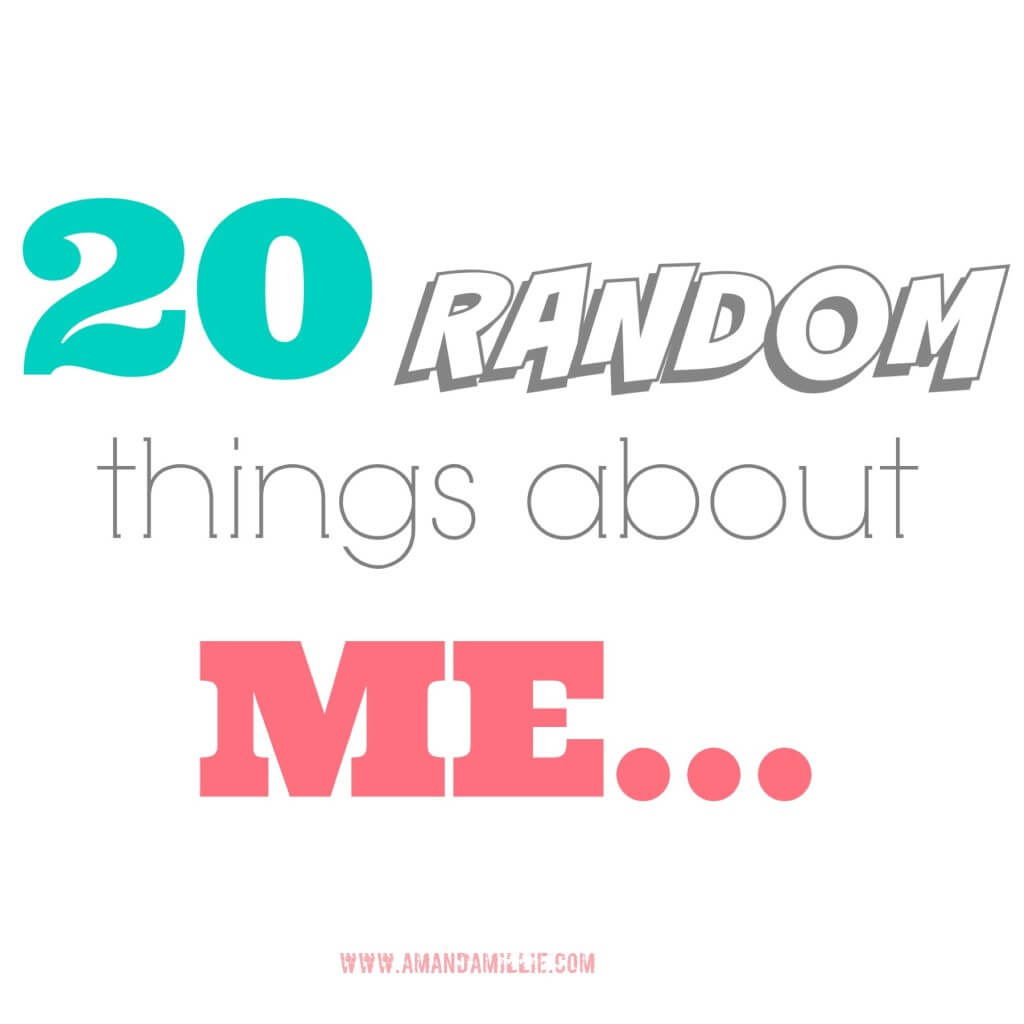 20 random things about me