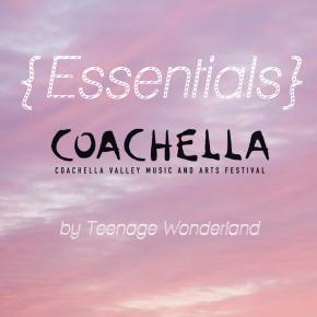 coachella essentials