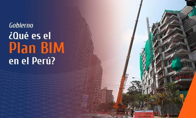 ¿Qué es el Plan BIM en el Perú?