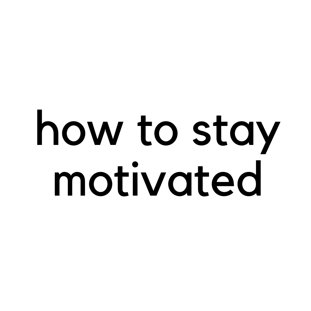 sarah bowmar how to stay motivated