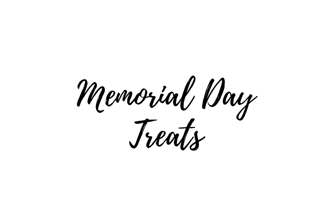Memorial Day Treats