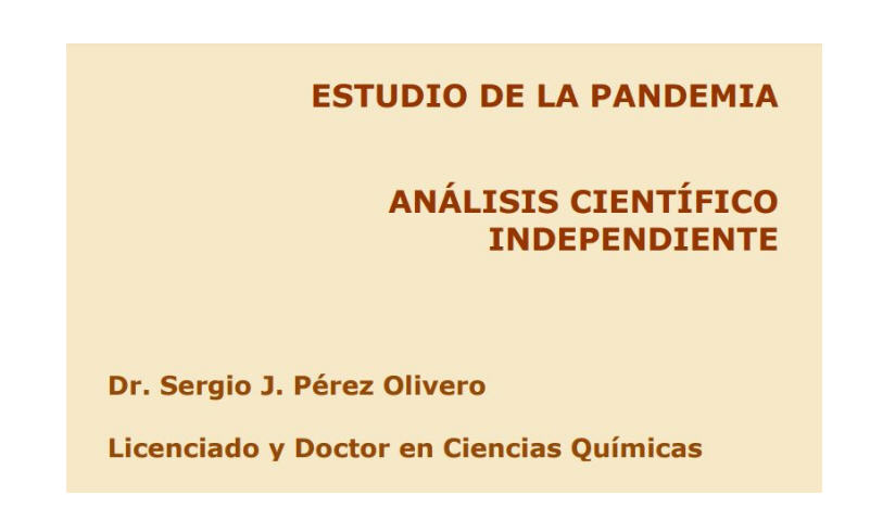 Extraordinario y valiente informe de Sergio J. Pérez Olivero, Licenciado y Doctor en Ciencias Químicas, que desmonta toda la farsa del virus, de las PCR y de las Inoculaciones