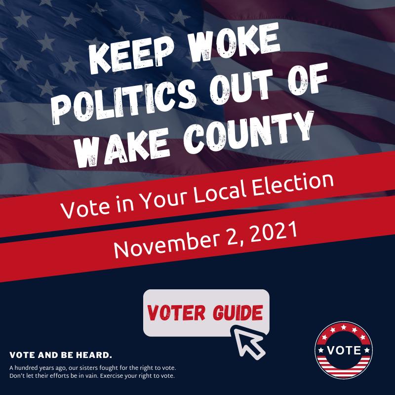 keep woke politics out of Wake County