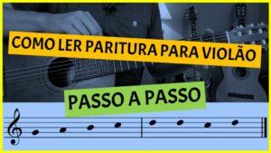 Read more about the article PASSO A PASSO FÁCIL NA PARTITURA COM 5 NOTAS NO VIOLÃO