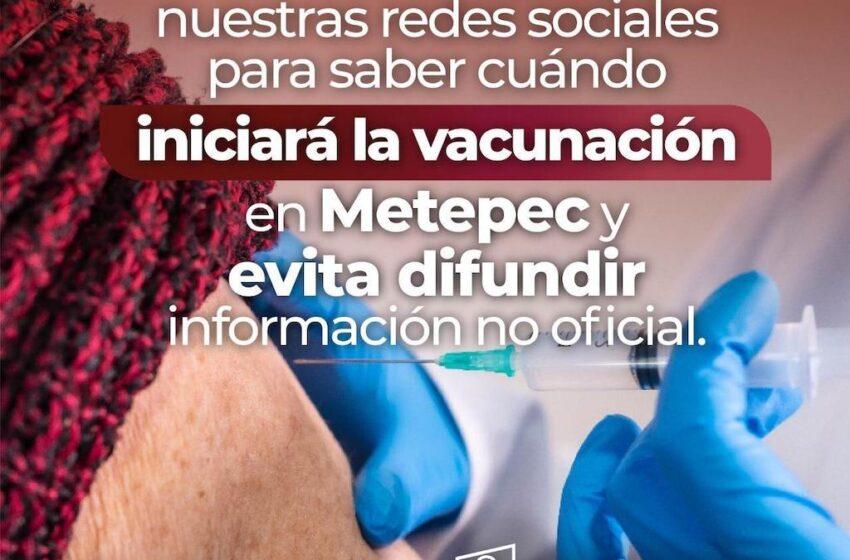 DIFUNDEN INFORMACIÓN FALSA SOBRE APLICACIÓN DE VACUNAS CONTRA COVID-19 EN METEPEC