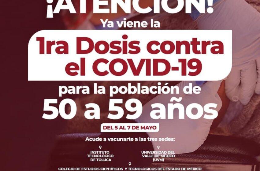 ANUNCIA METEPEC APLICACIÓN DE VACUNAS CONTRA EL COVID-19 PARA PERSONAS DE 50 A 59 AÑOS DE EDAD