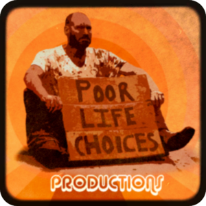 poor life choices productions logo 2020