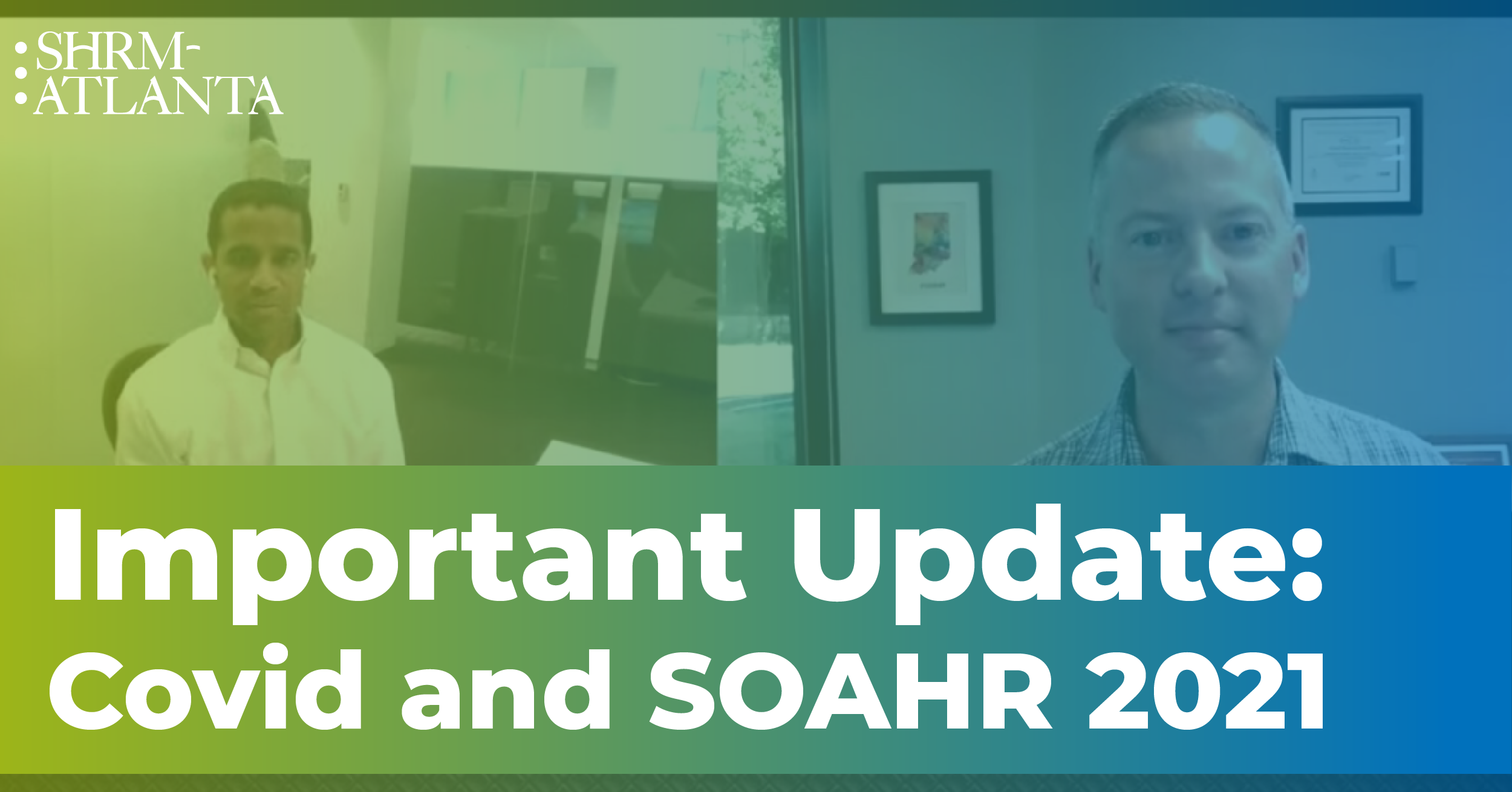 Important Update: COVID and SOAHR 2021